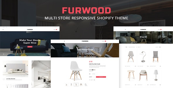 FURWOOD V1.0.0 – MULTI STORE RESPONSIVE SHOPIFY THEME