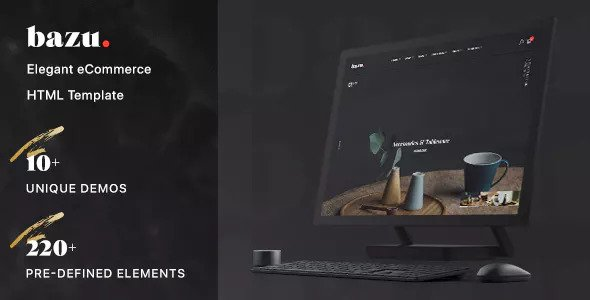 BAZU – MODERN AND UNIQUE ECOMMERCE HTML TEMPLATE