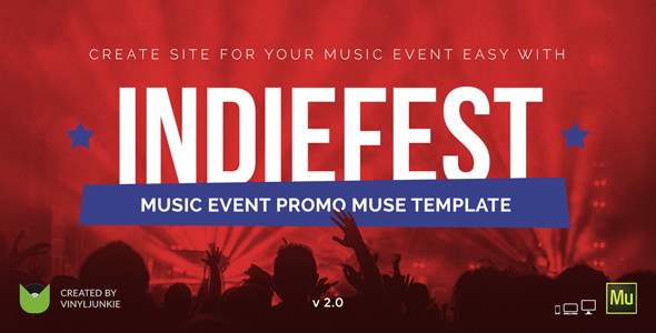 INDIEFEST V2.0 – MUSIC EVENT / PARTY / FESTIVAL PROMO MUSE TEMPLATE