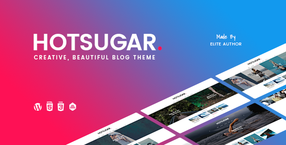 HOTSUGAR V1.0.4 – RESPONSIVE WORDPRESS BLOG THEME