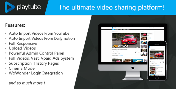 PlayTube v1.4.5.1 – The Ultimate PHP Video CMS & Video Sharing Platform