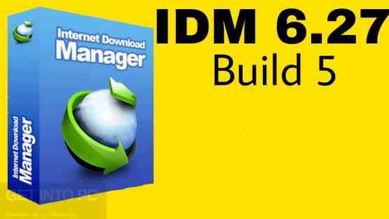 IDM 6.27 Build 5 Free Download