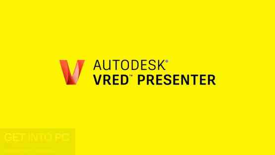 Autodesk VRED Presenter 2019 Free Download