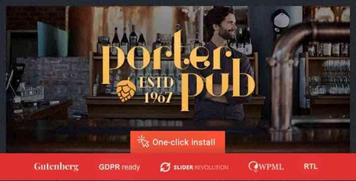 PORTER PUB V1.0.8 – RESTAURANT & BAR WORDPRESS THEME