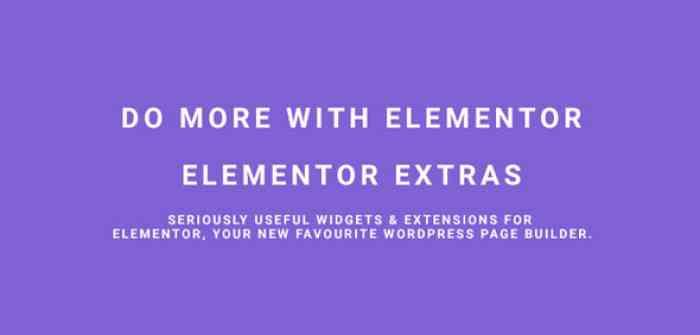 Elementor Extras v1.9.15 - Do more with Elementor