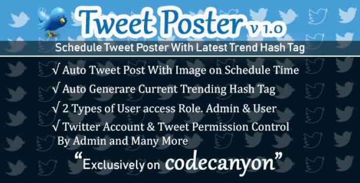 Tweet Poster - Powerful Schedule Tweet Poster on PHP Codeigniter - nulled