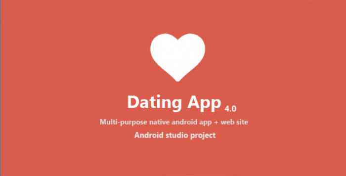 Dating App v4.0 - Complete Dating App