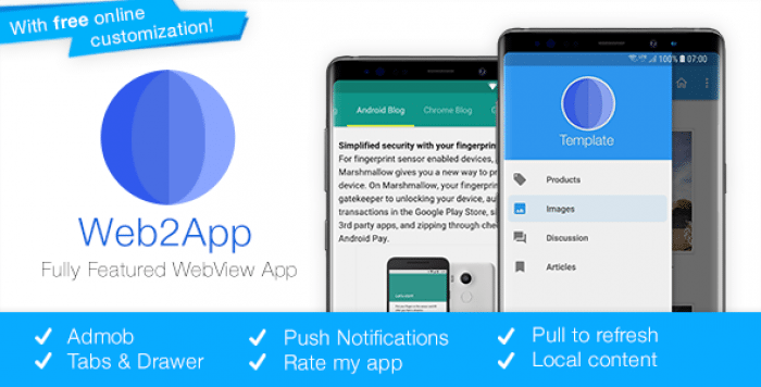 Web2App v3.4 - Quickest Feature-Rich Android Webview
