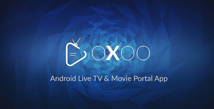OXOO v1.0.7 - Android Live TV & Movie Portal App with Powerful Admin Panel - nulled