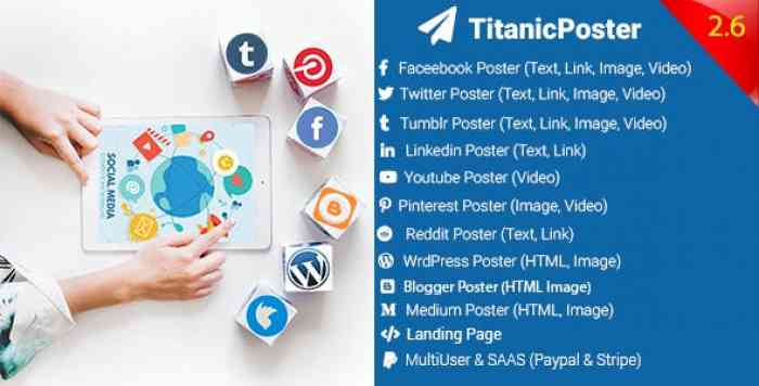 TitanicPoster v2.6 – Social Media Posting Solution