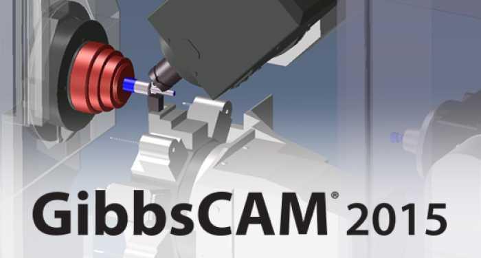 GibbsCAM 2015 10.9.7.0 64 Bit Free Download