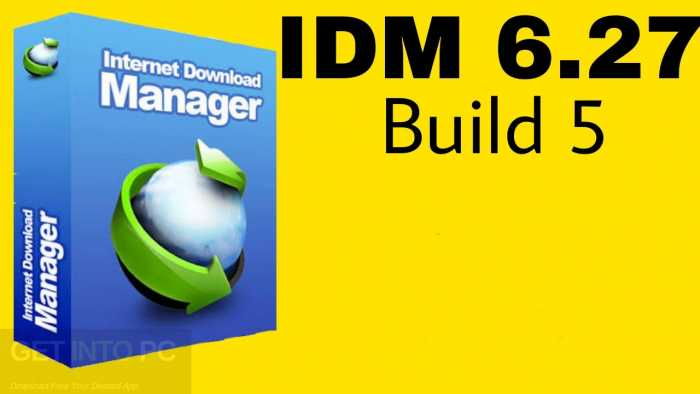 IDM 6.27 Build 5 Free Download