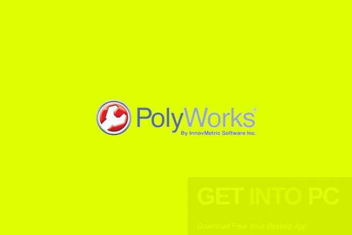 InnovMetric PolyWorks 2018 Free Download