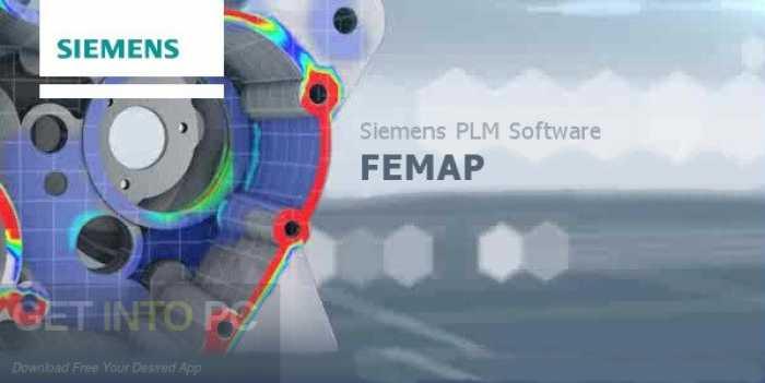 Download Siemens FEMAP 11.4.2 with NX Nastran x64