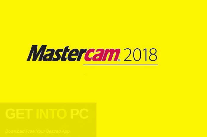 Mastercam 2018 Free Download​