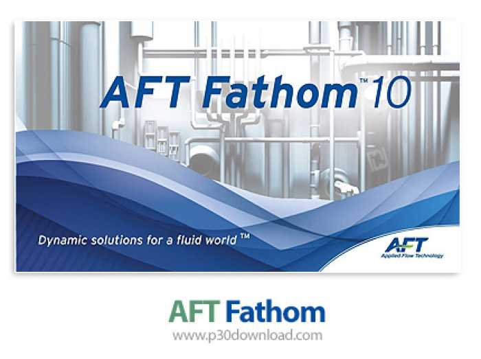 AFT Fathom 2018 Free Download