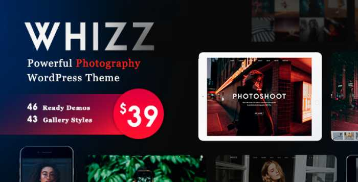 WHIZZ V1.3.9.16 – PHOTOGRAPHY WORDPRESS FOR PHOTOGRAPHY