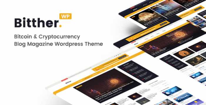 BITTHER V2.0.0- MAGAZINE AND BLOG WORDPRESS THEME