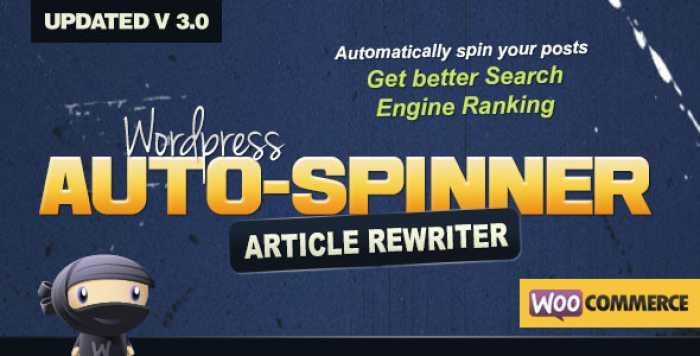 WordPress Auto Spinner 3.6.0 – Articles Rewriter