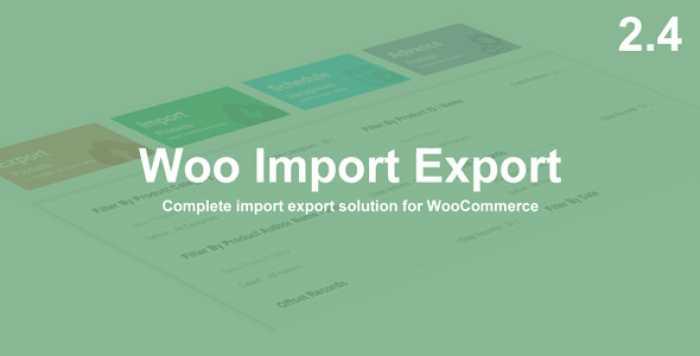 Woo Import Export v2.4.12
