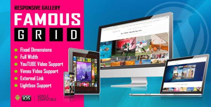 Famous v1.0 – Responsive Image And Video Grid