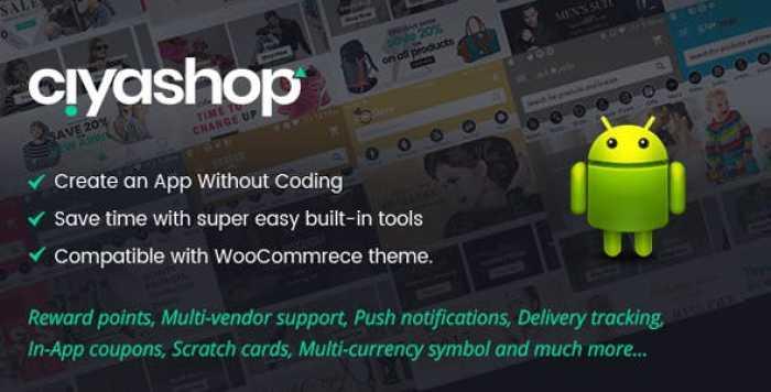 CiyaShop v1.3.2 – Native Android Application based on WooCommerce – nulled