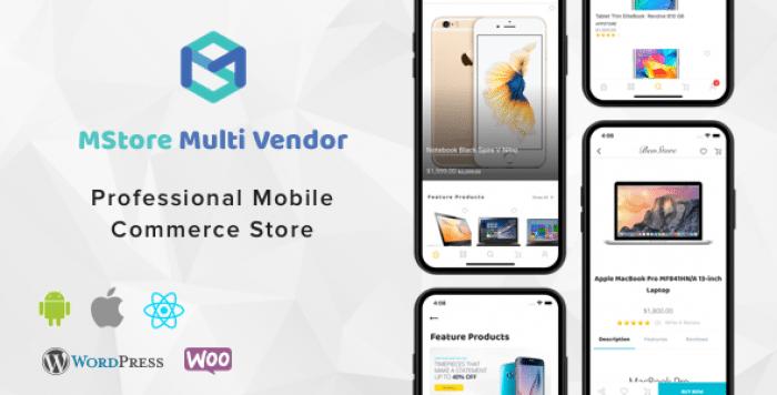 MStore Multi Vendor v1.0.1 – Complete React Native template for WooCommerce