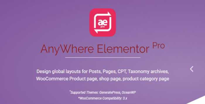 AnyWhere Elementor Pro v2.11.1 - Global Post Layouts