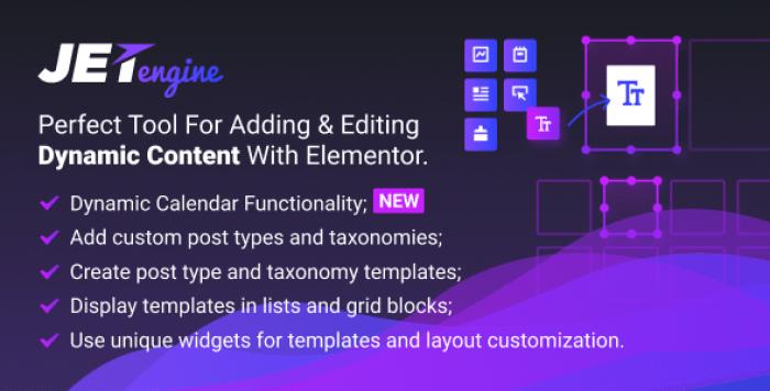 JetEngine v1.2.5 - Adding & Editing Dynamic Content