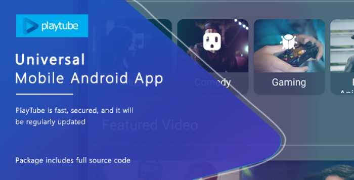 PlayTube v1.4.12 – Sharing Video Script Mobile Android Native Application
