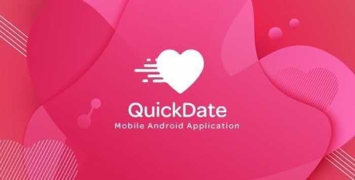 QuickDate Android v1.2 – Mobile Social Dating Platform Application